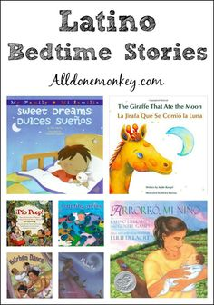 A collection of favorite Latino bedtime stories, including bilingual and Spanish language books as well as those with traditional rhymes and lullabies.