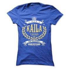 KAILA . its a KAILA Thing You Wouldnt Understand  - T S - #hoodie creepypasta #cropped sweater. MORE INFO => https://www.sunfrog.com/Names/KAILA-its-a-KAILA-Thing-You-Wouldnt-Understand--T-Shirt-Hoodie-Hoodies-YearName-Birthday.html?68278