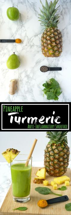 Pineapple Turmeric Anti-Inflammatory Smoothie. Great for arthritis, disease prevention, and weight loss!