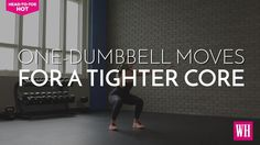 One-Dumbbell Moves For A Tighter Core [video]