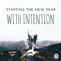 Start the New Year with Intent