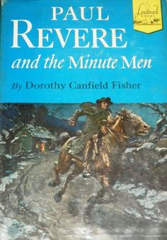 "Paul Revere and the Minute Men (Landmark Books, 4) by Dorothy Canfield Fisher. 14 yo says this is the best book from the Landmark Series he has read. It is ""meaty"" and encourages a work ethic."