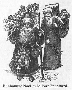 Saint Nicolas et le Père Fouettard (le père Fouettard porte différents nom, selon les pays et régions, selon la légende il serait apparu en 1737 en Allemagne pour la première fois)
