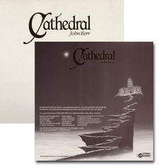 John Kerr - Cathedral. One of the best new age musicians. Lovely immersing symphonic sounds.