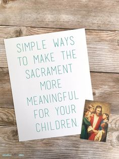 Simple ways to make the sacrament more meaningful for your children -includes FHE ideas | Ridiculous Mom Ideas