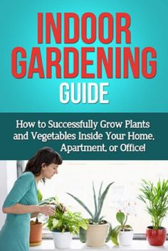Free eBook for a limited time (no Kindle required). Download to your Kindle app or Cloud Reader for PC (opens into a browser) now before the price increases (follow http://pinterest.com/earthora/free-green-living-ebooks-from-greenebooksorg/ to hear about them first): Indoor Gardening Guide: How to successfully grow plants and vegetables inside your home, apartment, or office!