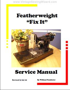 Singer Featherweight 221 Fix It Manual by VintageSewinCrafts, $37.95