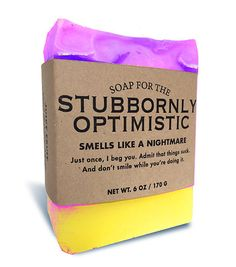 Soap for the Stubbornly Optimistic