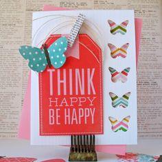 Think Happy Be Happy // Kathy Martin