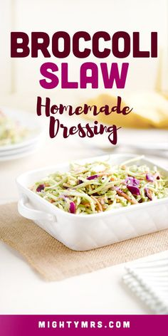 This simple recipe for Broccoli Slaw Homemade Dressing turns stroe-bought, bagged broccoli slaw into a delicious, easy and healthy side dish for any meal. This light and creamy dressing incorporates a light amount of mayo, vinegar for tang and two other secret ingredients for giving this yummy side dish a burst of flavor. Broccoli slaw goes great with barbecue flavors like pulled pork and mac and cheese, as a side dish. Great for potlucks and summer cookouts! Gluten Free Recipes Side Dishes, Healthy Side Dishes, Vegetable Side Dishes, Vegetable Recipes, Pork Recipes, Slaw Recipes, Healthy Recipes, Keto Recipes, Broccoli Slaw Dressing