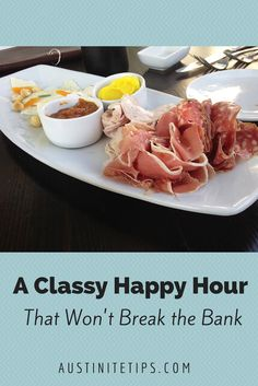 Austinite Tips   Here's a Classy Happy Hour That Won't Break the Bank   http://austinitetips.com