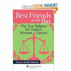 Best Friends at the Bar: The New Balance for Today s Woman Lawyer candidly addresses the problems unique to women in the practice of law and provides practical, helpful advice and solutions.