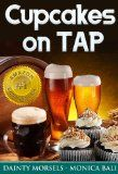 "Cupcakes On Tap! Learn How To Make Cupcakes With Monica Bali's Beer Cupcake Recipes! - #drinks #beverages #wine #beer #spirits -     Product Description:    People are raving about Cupcakes On Tap by Monica Bali!""Who would've thought? Beer and cupcak"