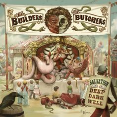 Builders and The Butchers - Salvation Is A Deep Dark Well, Yellow