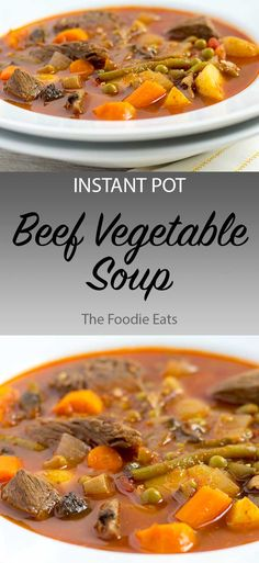 This delicious Instant Pot beef vegetable soup is incredibly simple to make! #onepotmeal #easydinner #beefsoup #vegetablebeefsoup #beefvegetablesoup #instantpotsoup #pressurecookersoup Pressure Cooker / Instant Pot Beef Vegetable Soup | The Foodie Eats via @thefoodieeats Vegtable Beef Soup, Roasted Vegetable Soup, Vegetable Soup Recipes, Veggie Soup, Vegetable Salad, Beef Soup Recipes, Cooking Recipes, Healthy Recipes, Instapot Soup Recipes