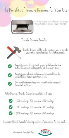 There are many benefits of trundle drawers for your UTE. These drawers help in getting the job right. Go through the info-graphic and learn the numerous benefits.