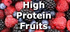23 Fruits Highest in Protein    Fruits can be a good source of protein, though they tend to provide less than vegetables, beans, and other high protein foods. To be sure you get all the essential amino acids you need from fruits, use the complete protein