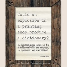 """""""Could an explosion in a printing shop produce a dictionary?""""-Russell M. Nelson  #LDS #generalconference #Mormon"""