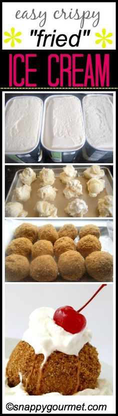 "Easy DIY ""Fried"" Ice Cream recipe, how to make a no fry version of Fried Ice Cream. Fun homemade Mexican dessert and the best party dessert your guests will love. Make ahead and set up a toppings bar! SnappyGourmet.com"
