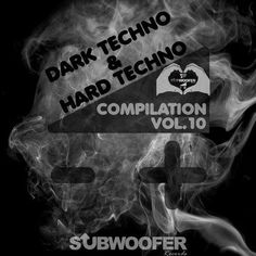 I LOVE DARK & HARD TECHNO COMPILATION, VOL. 10  (SUBWOOFER RECORDS GREATEST HITS) Featuring: DJ STYLE - ENGAGE (CHRISTIAN E REMIX) www.djstyle.com/blog_files/I_LOVE_DARK_HARD_TECHNO_VOL10.html