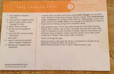 Pampered Chef Lazy Lasagna Chili, great freezer meal if you leave out the noodles.