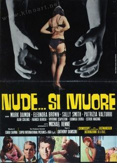 The Young, the Evil and the Savage (1968) Also Known As: Nude ... si muore - Stars: Michael Rennie, Mark Damon, Eleonora Brown ~ Director: Anthony Dawson
