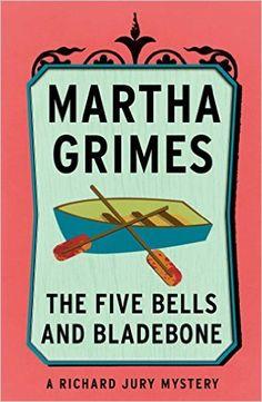 Amazon.com: The Five Bells and Bladebone (Richard Jury Mysteries Book 9) eBook: Martha Grimes: Books