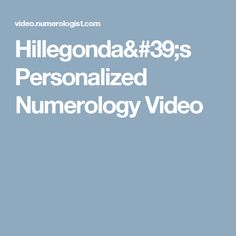 Hillegonda's Personalized Numerology Video