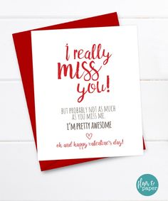 Funny Valentine's Day Card - I Miss You - One 5.5 x 4.25 folded card (A2) - A2 Coordinating Red Envelope - Professionally printed on FSC Certified card stock - Blank inside for your own personal message - Packaged in a clear cellophane bag