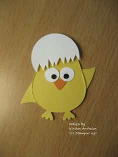 By Kirsten Andresen. Chick. Uses the Stampin' Up Two Step Owl Punch.