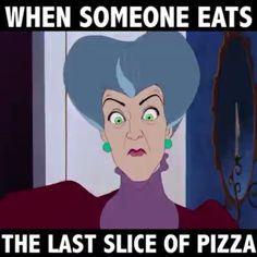 Don't touch my #DisneyVillian #Cinderella #EvilStepmother #Disney #Disneyland #DisneyMeme #Pizza #DontYouDare #IDontShareFood