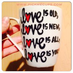 A personal favorite from my Etsy shop https://www.etsy.com/listing/238157502/love-is-mug-beatles-mug-love-is-old-love