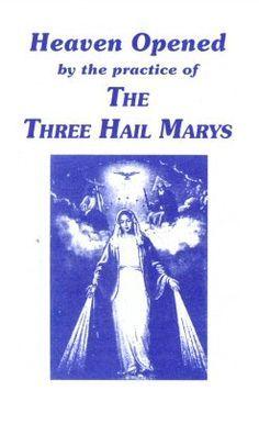 The Three Hail Marys Devotion