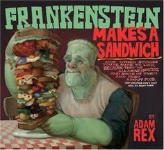 Frankenstein Makes a Sandwich written and illustrated by Adam Rex Harcourt Children's Books Halloween Books, Halloween Pictures, Halloween Kids, Halloween Music, Halloween Horror, Happy Halloween, The Frankenstein, 4th Grade Reading, Reading Time