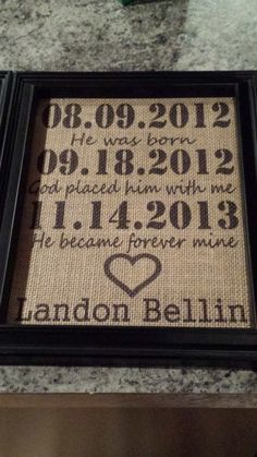 Burlap Frame Print - Adoption Date - Adopted Child - Adopt Gift - Customizable- Personalized - Adoption Questions, Answers, Inspiration Adoption Quotes, Adoption Gifts, Adoption Day, Adoption Stories, Foster Care Adoption, Foster To Adopt, Faire Part Adoption, Adoption Shower, Framed Burlap
