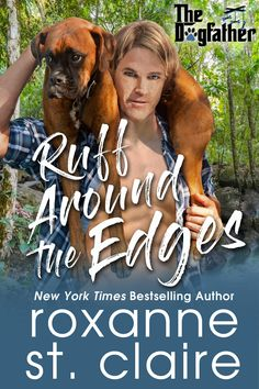 RUFF AROUND THE EDGES by Roxanne St. Claire (Partial Content Assessment)
