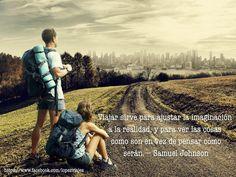 #Viajar sirve para ajustar la imaginación a la realidad ... #travel #traveling #viajar #viajeslopez