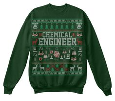 Chemical Engineer Ugly Christmas Sweater Deep Forest  Sweatshirt Front