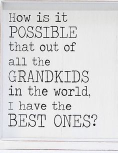 grandchildren quotes The very best ones! Grandson Quotes, Grandkids Quotes, Quotes About Grandchildren, Nana Quotes, Sign Quotes, Family Quotes, Cute Quotes, Meaningful Quotes, Inspirational Quotes