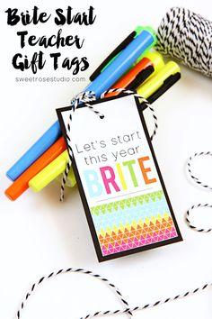 30+ MORE of the Best Teacher Appreciation Printables at Sweet Rose Studio | Brite Start Teacher Gift Tags at Sweet Rose Studio
