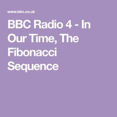 BBC Radio 4 - In Our Time, The Fibonacci Sequence