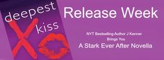Deepest Kiss by J Kenner Release Blitz
