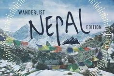 (Wanderlist: Nepal) How would you plan a trip to Nepal? Here's some itinerary inspiration from The Next Somewhere! #tripplanning #thenextsomewhere