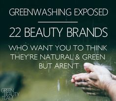 Are you being fooled by marketing ploys? See if your favorite brand is listed as one of the biggest offenders greenwashing in cosmetics today.
