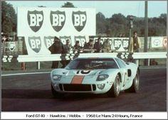 1968 Ford GT 40 Ford (4.942 cc.) (A) David Hobbs Paul Hawkins David Hobbs, Ford Gt40, Le Mans, Race Cars, Racing, France, Historia, Drag Race Cars, Running