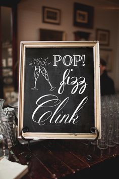 PRINTABLE Pop Fizz Clink Wedding Chalkboard Sign, Party Bar Sign - Instant Download - Champagne, Beautiful Calligraphy, New Years