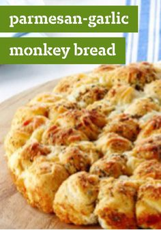 Parmesan-Garlic Monkey Bread – Transform a can of refrigerated biscuits into a glorious savory monkey bread that's cheesy with Parmesan and seasoned with garlic powder.