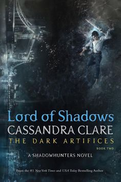 LORD OF SHADOWS OFFICIAL COVER RELEASED | TDA Shadowhunters | Featuring Julian Blackthorn and London Bridge | The Dark Artifices Book Two | Cassandra Clare