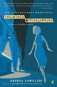 The Wings of the Sphinx (The Inspector Montalbano Mysteries Book 11), http://www.amazon.com/dp/B002W83DKW/ref=cm_sw_r_pi_awdl_.Ul9ub1RPV87P