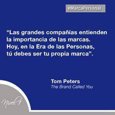 La importancia de las marcas. Tom Peters #marcapersonal #personalbranding
